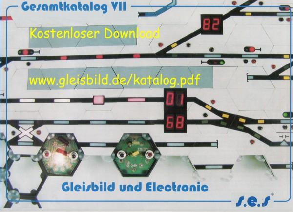 "Gesamtkatalog VII ""Gleisbild & Electronic"""
